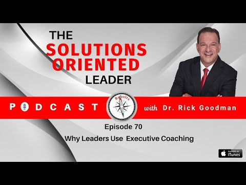 Why Leaders Use Executive Coaching