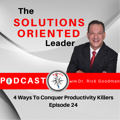 4 Ways To Conquer Productivity Killers Episode 24