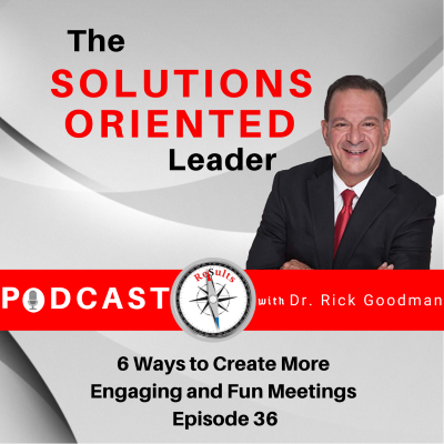 6 Ways to Create More Engaging and Fun Meetings Episode 36