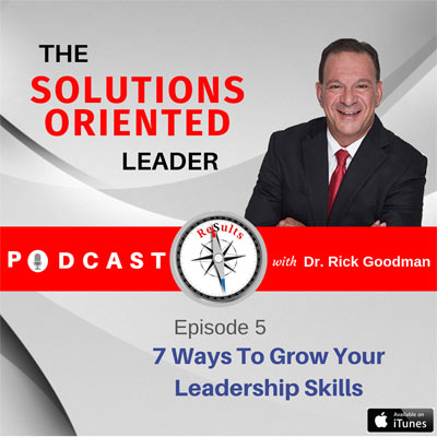 7 Ways To Grow Your Leadership Skills podcast