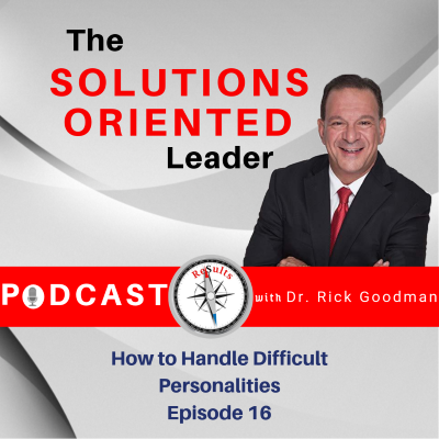 How to Handle Difficult Personalities Episode 16