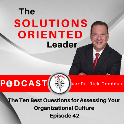 Ten Best Questions for Assessing Your Organizational Culture