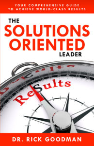 The Solutions Oriented Leader Improve Leadership