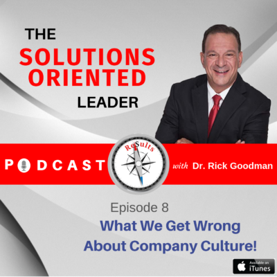What We Get Wrong About Company Culture!