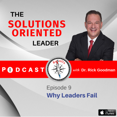 Why Leaders Fail Episode 9