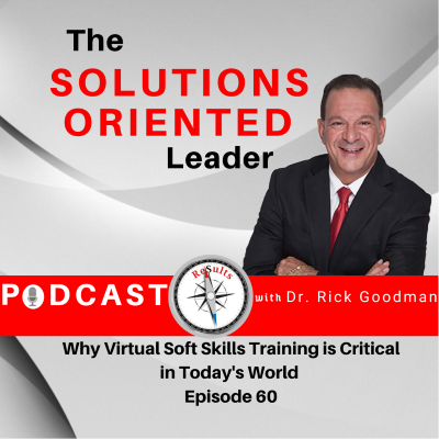 Why Virtual Soft Skills Training is Critical in Today's World Episode 60