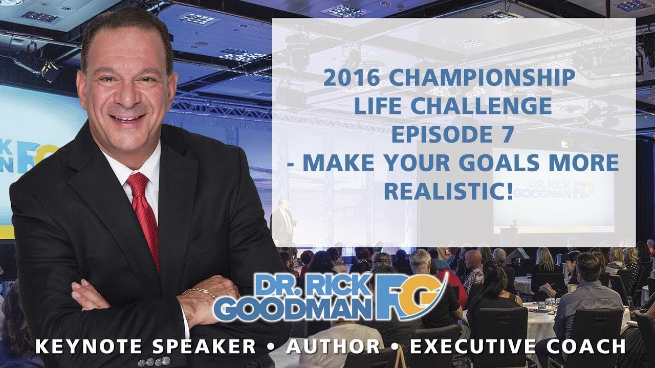 Championship Life Challenge Episode 7: Make Your Goals More Realistic!